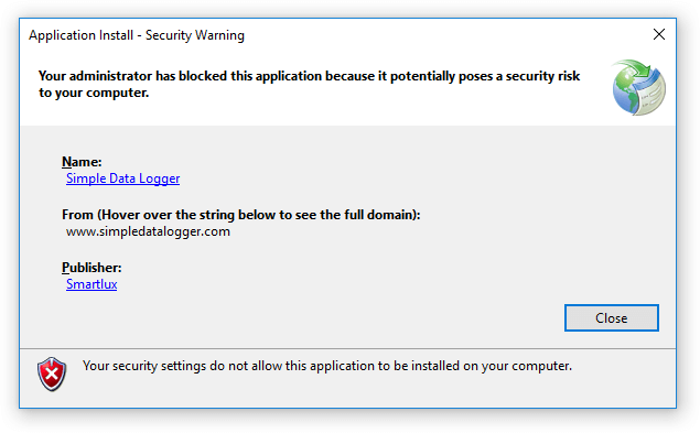 Your administrator has blocked this application because it potentially poses a security risk to your computer